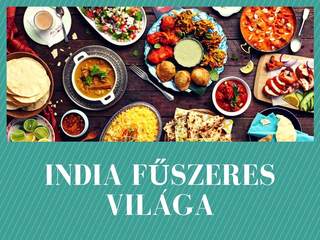 India fűszeres világa!